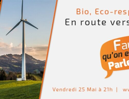 Bio, éco-responsabilité : en route vers le durable !