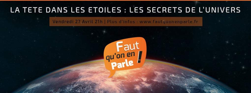 LA TETE DANS LES ETOILES : LES SECRETS DE L'UNIVERS