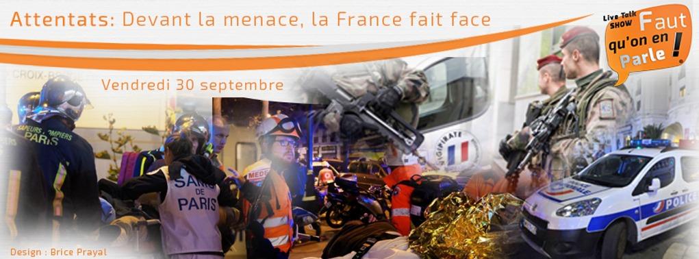 ATTENTATS: DEVANT LA MENACE, LA FRANCE FAIT FACE