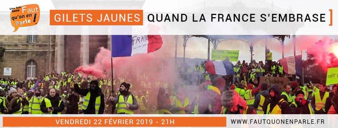 GILETS JAUNES : QUAND LA FRANCE S'EMBRASE !