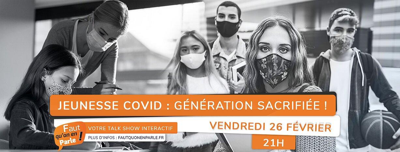 JEUNESSE COVID : GENERATION SACRIFIEE !